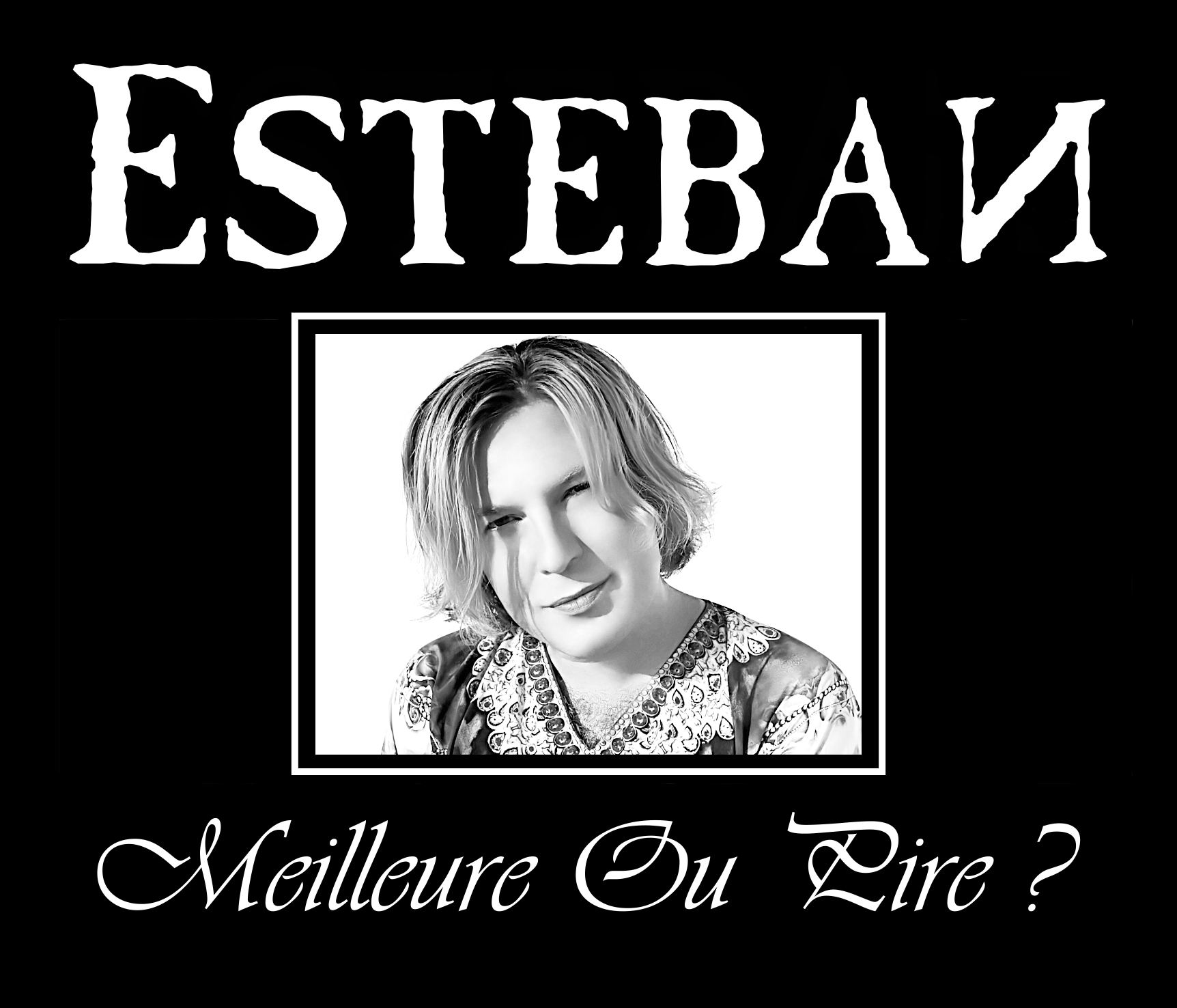 "CD MAXI-SINGLE ""Meilleure Ou Pire"" (ESTEBAN)"