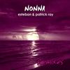 "CD MAXI-SINGLE ""Nonna - Remixes"" (ESTEBAN & PATRICK RAY)"