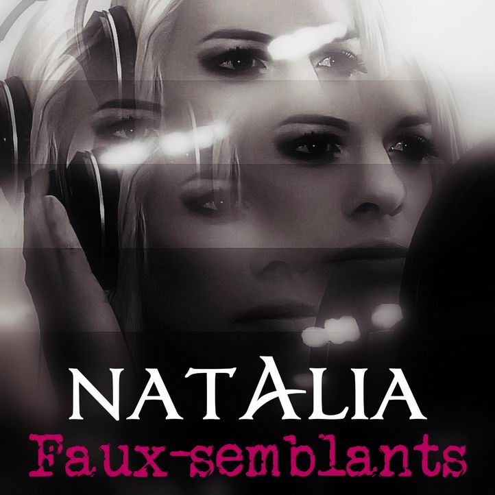 "CD MAXI-SINGLE ""Faux-semblants"" (NATALIA)"