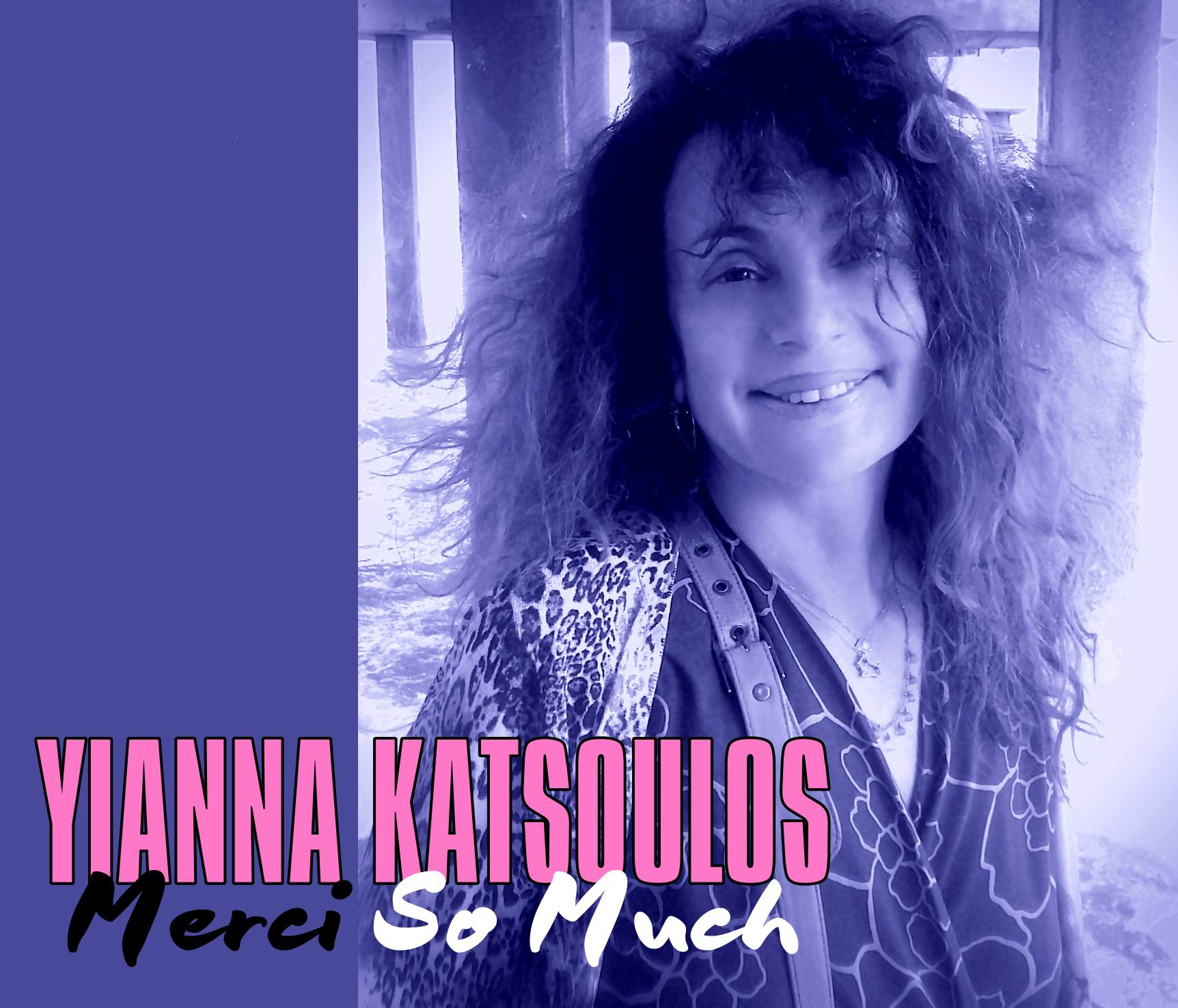 "CD DIGIPACK EP ""Merci So Much"" (YIANNA KATSOULOS)"